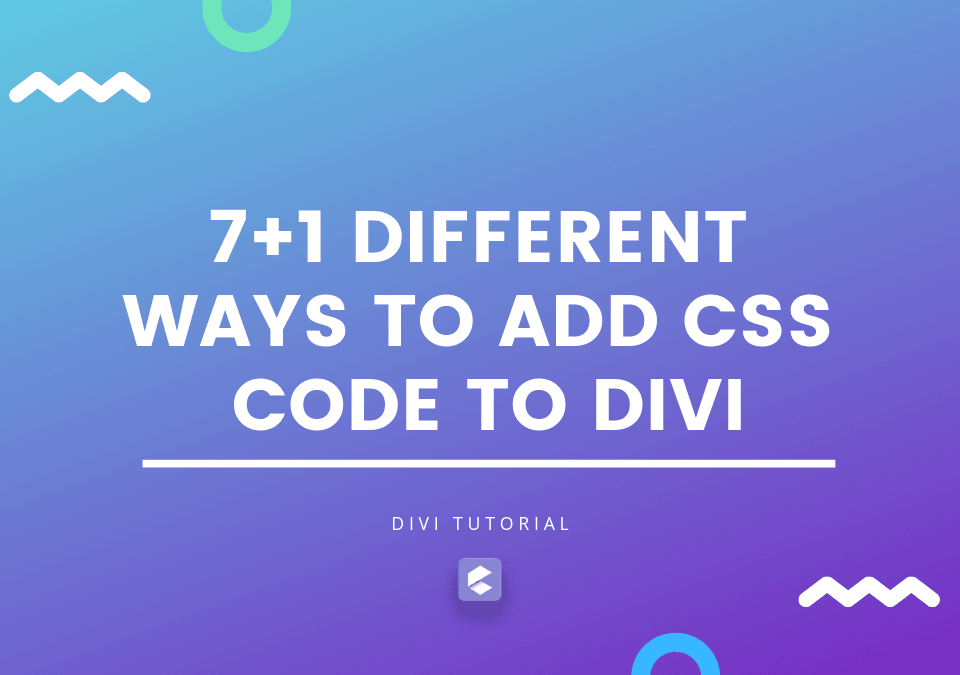 7+1-different-ways-to-add-CSS-code-to-Divi---tutorial